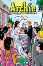 Archie #601 ebook by Michael Uslan, Stan Goldberg, Bob Smith,...