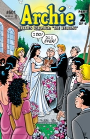 Archie #601 ebook by Michael Uslan,Stan Goldberg,Bob Smith,Jack Morelli,Glenn Whitmore