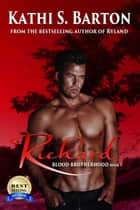 Richard - Blood Brotherhood ebook by Kathi S. Barton