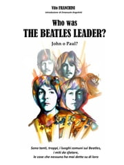 Who Was The Beatles Leader? ebook by Kobo.Web.Store.Products.Fields.ContributorFieldViewModel