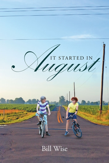 It Started in August ebook by Bill Wise