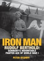Iron Man ebook by Peter Kilduff