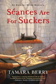 Séances Are for Suckers ebook by Tamara Berry