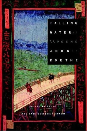 Falling Water - Poems ebook by John Koethe