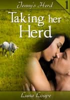 Taking Her Herd ebook by Luna Loupe