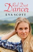 Red Dust Dancer ebook by Eva Scott