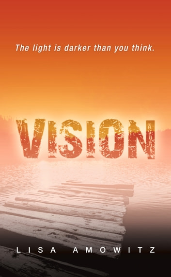 Vision ebook by Lisa Amowitz