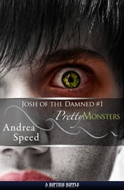 Pretty Monsters ebook by Andrea Speed