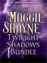 Maggie Shayne's Twilight Shadows Bundle - Twilight Phantasies\Twilight Memories\Twilight Illusions ebook by Maggie Shayne