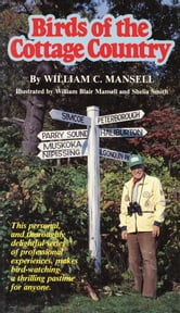 Birds of the Cottage Country ebook by William C. Mansell