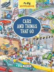 My Big Wimmelbook—Cars and Things That Go