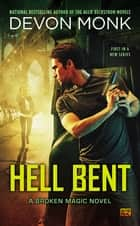 Hell Bent ebook by Devon Monk