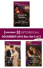Harlequin Historical December 2016 - Box Set 2 of 2 - The Saxon Outlaw's Revenge\Married for His Convenience\In Debt to the Enemy Lord ebook by Elisabeth Hobbes, Eleanor Webster, Nicole Locke