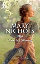 With Victoria's Blessing ebook by Mary Nichols