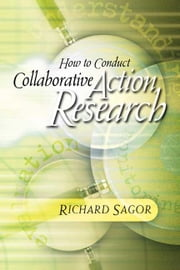 How to Conduct Collaborative Action Research ebook by Kobo.Web.Store.Products.Fields.ContributorFieldViewModel