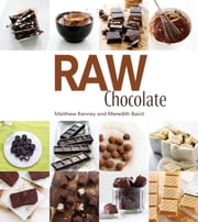 Raw Chocolate ebook by Matthew Kenney