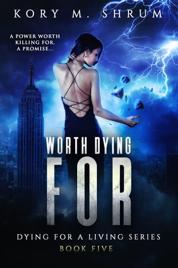 Worth Dying For ebook by Kory M. Shrum