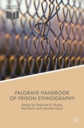 The Palgrave Handbook of Prison Ethnography ebook by