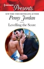 Levelling the Score ebook by Penny Jordan