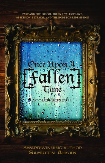 Once Upon A [Fallen] Time - [Stolen] Series II ebook by Samreen Ahsan