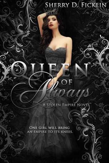 Queen of Always ebook by Sherry D. Ficklin