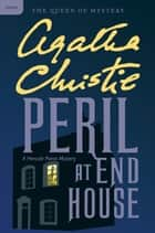 Peril at End House - A Hercule Poirot Mystery ebook by Agatha Christie