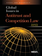 Global Issues in Antitrust and Competition Law ebook by Eleanor Fox,Daniel Crane