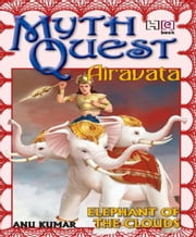 MythQuest 5: Airavata ebook by Anuradha Kumar
