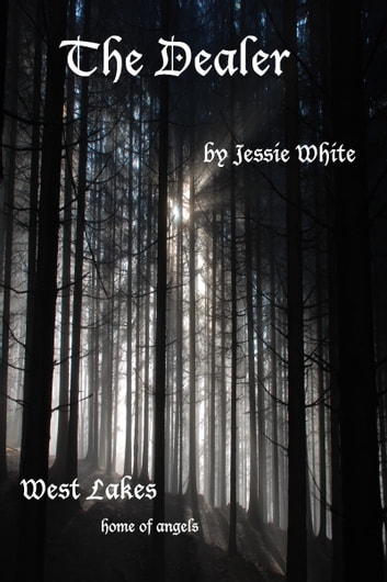The Dealer ebook by Jessie White