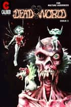 Deadworld #3 ebook by Stuart Kerr, Vince Locke