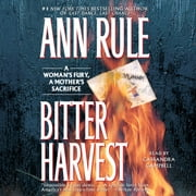 Bitter Harvest audiobook by Ann Rule