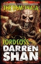 Lord Loss (The Demonata, Book 1) ebook by Darren Shan