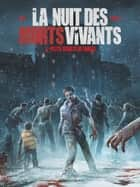 La Nuit des morts-vivants - Tome 03 - West ebook by Jean-Luc Istin, Elia Bonetti