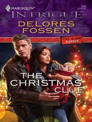 The Christmas Clue ebook by Delores Fossen