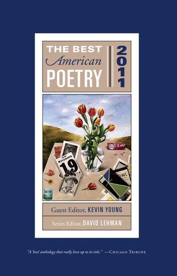 The Best American Poetry 2011 - Series Editor David Lehman ebook by