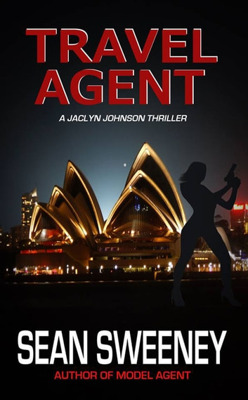 Travel Agent: A Thriller ebook by Sean Sweeney
