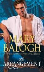 The Arrangement ebook by Mary Balogh