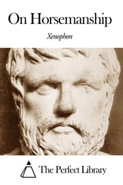 On Horsemanship ebook by Xenophon