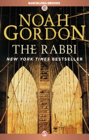 The Rabbi ebook by Noah Gordon