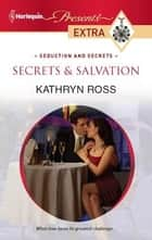 Secrets & Salvation ebook by Kathryn Ross