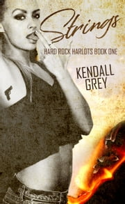 Strings ebook by Kendall Grey