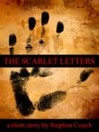The Scarlet Letters ebook by Stephen Couch