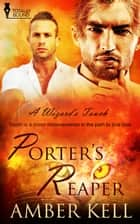 Porter's Reaper ebook by Amber Kell
