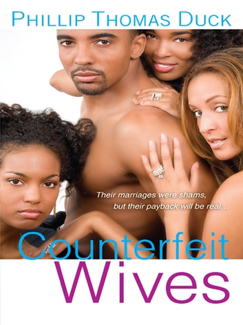 Counterfeit Wives ebook by Phillip Thomas Duck