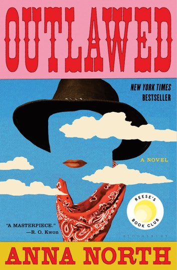 Outlawed ebook by Anna North