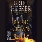 Blood on the Crown - Struggle for the Crown Book 1 audiobook by Griff Hosker