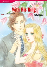 WITH HIS RING (Mills & Boon Comics) - Mills & Boon Comics ebook by Jessica Steele,Yoko Inoue
