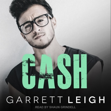 Cash audiobook by Garrett Leigh