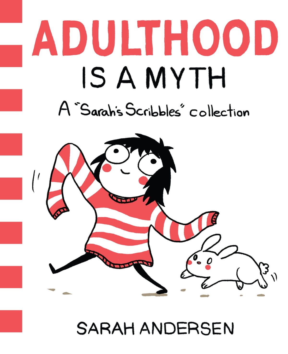 Adulthood Is A Myth  A Sarah's Scribbles Collection Ebook By Sarah Andersen