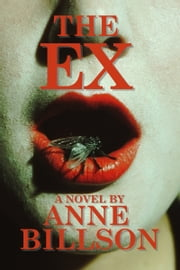 The Ex ebook by Anne Billson
